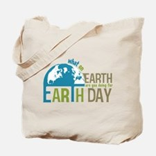 What on Earth Day Tote Bag