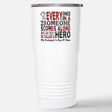 HERO Comes Along 1 Husband BRAIN CANCER Travel Mug