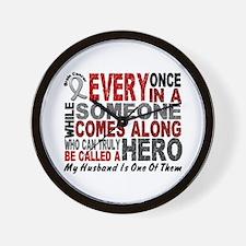 HERO Comes Along 1 Husband BRAIN CANCER Wall Clock