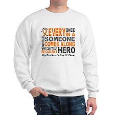 HERO Comes Along 1 Brother LEUKEMIA Sweatshirt