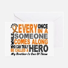 HERO Comes Along 1 Brother LEUKEMIA Greeting Card