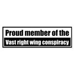 Proud member of the vast right wing conspiracy
