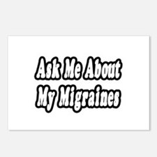"""""""Ask Me About My Migraines"""" Postcards (Package of"""