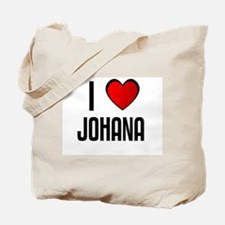 I LOVE JOHANA Tote Bag