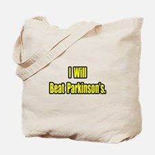 """""""I Will Beat Parkinson's"""" Tote Bag"""
