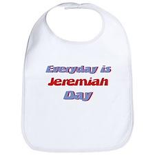Everyday is Jeremiah Day Bib