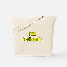 """I Will Beat Insomnia"" Tote Bag"