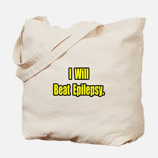 """I Will Beat Epilepsy"" Tote Bag"