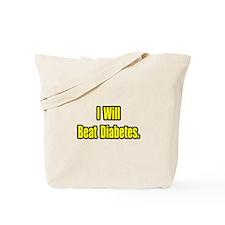 """I Will Beat Diabetes"" Tote Bag"