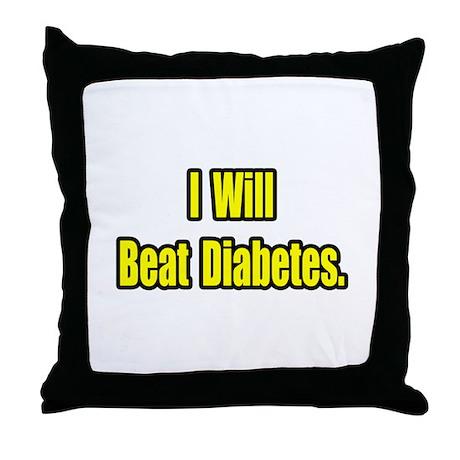 """I Will Beat Diabetes"" Throw Pillow"