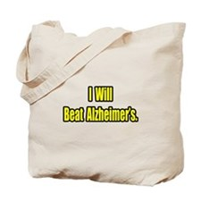 """I Will Beat Alzheimer's"" Tote Bag"