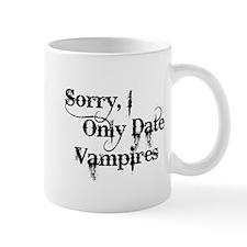 Sorry, I Only Date Vampires Mug