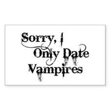 Sorry, I Only Date Vampires Rectangle Decal