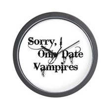 Sorry, I Only Date Vampires Wall Clock