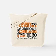 HERO Comes Along 1 Sister-In-Law LEUK Tote Bag