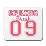 Pink Spring Break 09 Mousepad