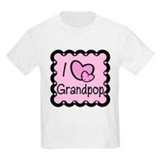 I Love Grandpop T-Shirt