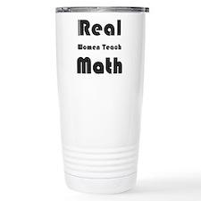 Real Women Teach Math Stainless Steel Travel Mug