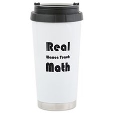 Real Women Teach Math Travel Mug