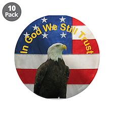 "In God We Still Trust 3.5"" Button (10 pack)"