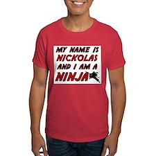 my name is nickolas and i am a ninja T-Shirt