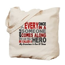 HERO Comes Along 1 Grandma BRAIN CANCER Tote Bag