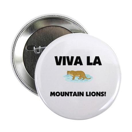 """Viva La Mountain Lions 2.25"""" Button (10 pack)"""