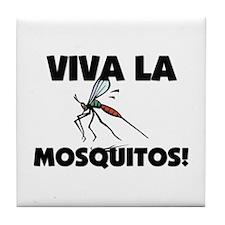Viva La Mosquitos Tile Coaster