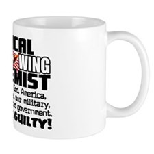 """Right Wing Extremist"" Mug"