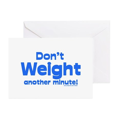 Don't Weight Greeting Cards (Pk of 10)