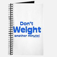 Don't Weight Journal
