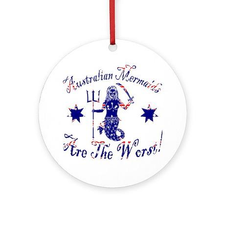 Australian Mermaids are the W Ornament (Round)