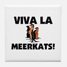 Viva La Meerkats Tile Coaster