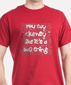 Clumsy T-Shirt