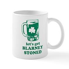 Let's Get Blarney Stoned Mug