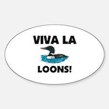 Viva La Loons Oval Decal