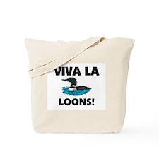 Viva La Loons Tote Bag