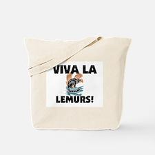 Viva La Lemurs Tote Bag