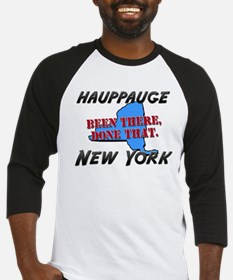 hauppauge new york - been there, done that Basebal
