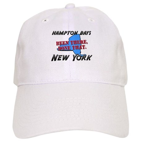 hampton bays new york - been there, done that Cap