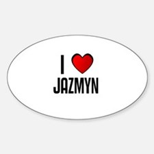 I LOVE JAZMYN Oval Decal