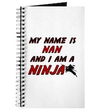 my name is nan and i am a ninja Journal