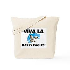 Viva La Harpy Eagles Tote Bag