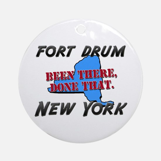 fort drum new york - been there, done that Ornamen