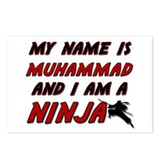 my name is muhammad and i am a ninja Postcards (Pa