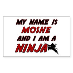my name is moshe and i am a ninja Decal