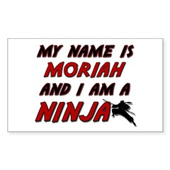 my name is moriah and i am a ninja Decal