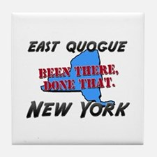 east quogue new york - been there, done that Tile