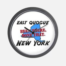 east quogue new york - been there, done that Wall