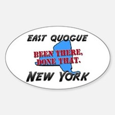 east quogue new york - been there, done that Stick